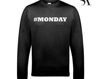 Monday# Sweatshirt - Free UK shipping