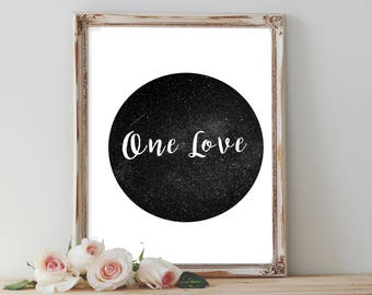 One love black and white printable wall art, wall decor home decor, printables, inspirational quote, minimalist large art, unique gift,