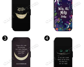 Alice in Wonderland Quote flip Wallet case cover for all Samsung and Iphone Models