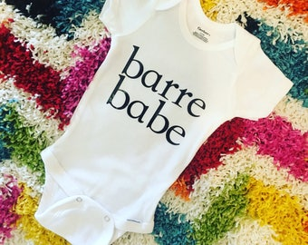 Barre clothing // Onesie // Babe // Barre babe // Barre baby // Baby onesie // Girl onesie // Baby onesie // Barre mom // Barre so hard
