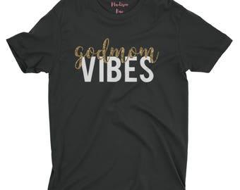 Godmom Vibes. Godmom Vibes Shirt. Godmom Shirt. Future Godmom. Godmommy Shirt. Godmother Shirt. Godmother Squad. Future Godmother shirt