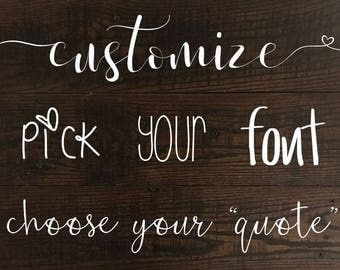 Reclaimed Wood Custom Quote Sign