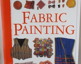 Fabric Painting A Practical Guide to Creative Crafts