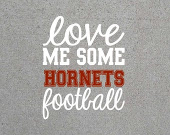 Love Me Some Hornets Football SVG
