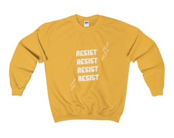 RESIST Crewneck, RESIST Sweatshirt, RESIST, Feminist Sweatshirt, Gift for Her, Ethical Apparel, Activist, Feminism, Resist Art, Ethical