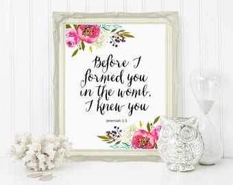Bible Verse Wall Art, Before I formed You in the Womb I Knew You, Floral Print, Scripture, Watercolor Floral, Printable Art