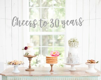 Cheers to 30 Years Banner, 30th Birthday Party, 30th Anniversary, 30th Birthday Sign, 30th Birthday Decor, Glitter Banner, 30th Party Banner