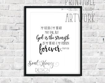 Downloadable Prints | God Is My Strength and My Portion Forever | Psalm 73:26 | Bible Verse Scripture |  Printable Quotes | Instant Artwork