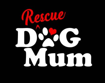 Rescue Dog Mum. Paw and Heart Dog Car Decal / Sticker