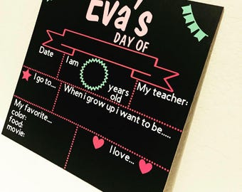 First/Last Day of School Chalkboard Sign