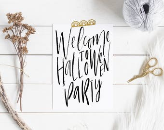 Welcome to Halloween party,Printable Welcome to Halloween party,Halloween Printable,Halloween Decor,Halloween Wall Art