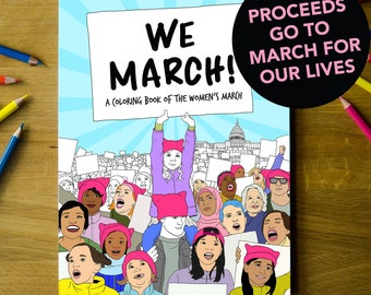 We March Coloring Book. Bundle of 6 Women's March coloring books. Resist, Feminist, Women's Rights, March for Our Lives, We March!