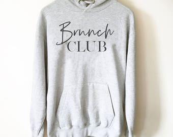 Brunch Club Hoodie - Brunch shirt   Sunday brunch shirt   Brunch and bubbly   Funny brunch shirt   Breakfast shirt