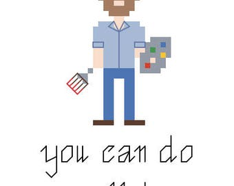 "Bob Ross Cross Stitch Pattern - ""You Can Do Anything"""