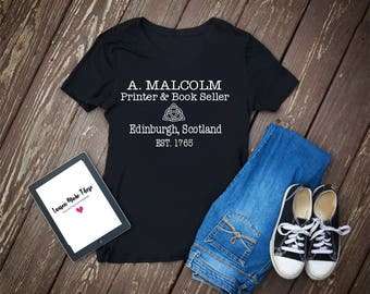 Outlander shirt, a. Malcolm printer and book seller, womens tank top, workout shirt, cute gym shirt, Jamie Fraser shirt, outlander season 3