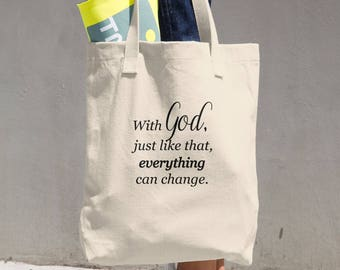 Christian gift idea, With God Everything Can Change Cotton Tote Bag, Faith based saying, All purpose tote,