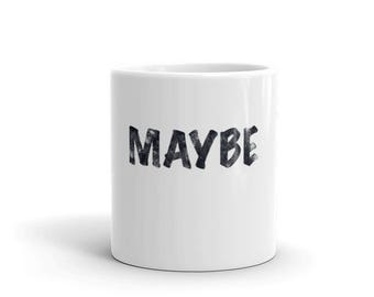 Maybe Spartees Mug