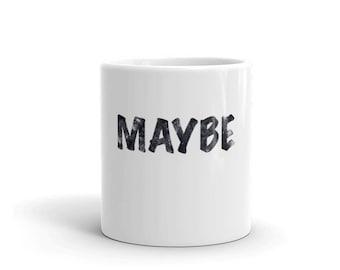 Maybe Spartees Mug
