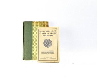 Ruth Webb Lee's Sandwich Glass Handbook & Life Was Simpler Then by Loula Grace Erdman