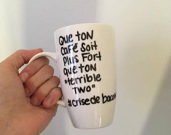 """Coffee mug - coffee be stronger than your """"terrible two"""""""