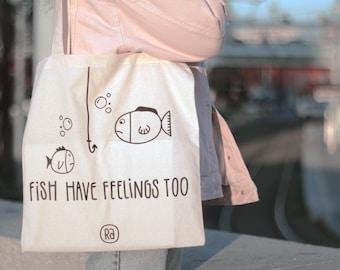 Vegan Tote Bag, Fish Have Feelings Too