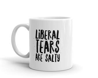 Liberal Tears Are Salty Donald Trump Republican Mug