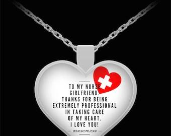 To My NURSE GIRLFRIEND! Heart Pendant Shape, Premium Silver Plated Necklace.