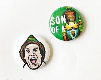 """Son of a Nutcracker Pinback Button Set: 1"""""""