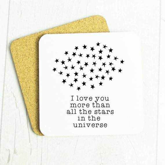 I love you more than all the stars in the universe coaster, lovely galaxy space universe gift, anniversary or for loved one