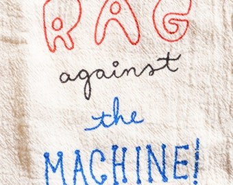 Rag against the Machine Chari-twee towel - natural flour sack kitchen towel - half donated to charity