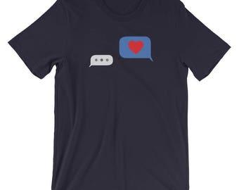 Unrequited Love Shirt, Funny Valentine Shirt, Valentine's Day Shirt, Single Valentines Day, Texting Shirt, I Love You Shirt