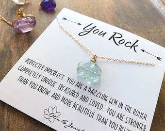 You Rock, natural freeform gemstone necklace, rough crystal nugget stone, inspirational message card, best friends sisters meaningful Otis B