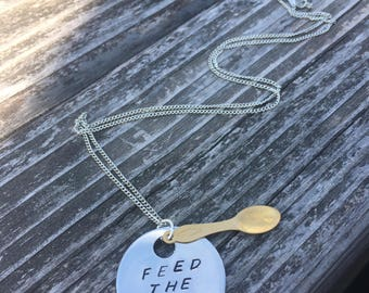 Feed The Soul - Metal Hand Stamped Pendant Necklace