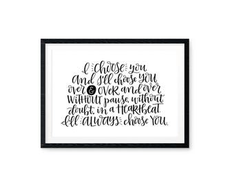 Printable Art Print / Handwritten Art / I Choose You