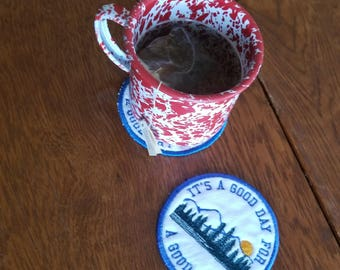 It's a Good Day for a Good Day Coaster Mug Rug Handmade in the USA