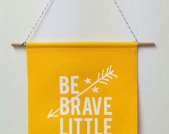 canvas banner wall hanging - be brave