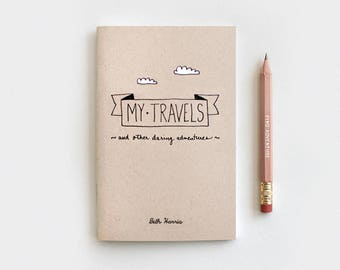 Travel Journal & Pencil, Stocking Stuffer, My Travels and Daring Adventures - Midori Travelers Notebook Size, Mini or Large - Hand Lettered