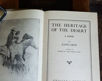 Zane Grey / The Heritage of the Desert/ 1910