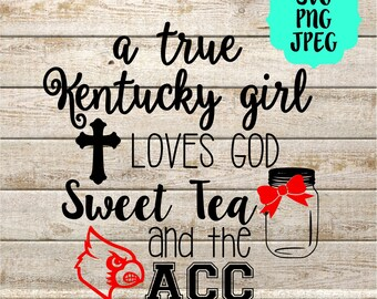 True Kentucky cards girl loves god, sweet tea, and the sec. SVG, PNG, JPEG digital cut files for Silhouette or Cricut machines.