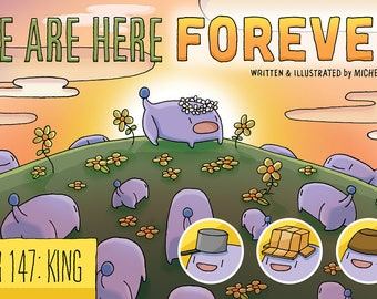 We Are Here Forever Comic Book | Year 147: King