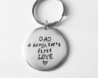 Father of the bride - Dad A Daughters First Love - Hand stamped engraved - New dad gift - Keychain for dad