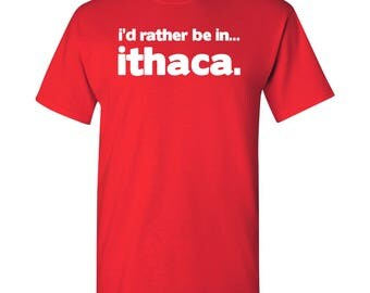 I'd Rather Be In...Ithaca T Shirt - Red