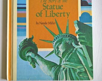 The Story of the Statue of Liberty by Natalie Miller -- Illustrated by Lucy & John Hawkinson --- Vintage Cornerstones of Freedom Series Book
