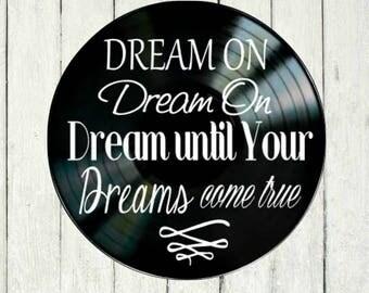 Aerosmith Dream On song lyrics vinyl on vinyl record music lyric art song lyric art vinyl record art music lovers gift
