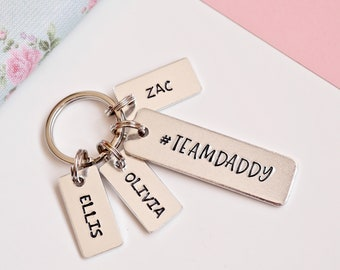 Personalised Fathers Day Gift for Daddy, Team Daddy Keyring, #TeamDaddy, For Dad, Birthday Gift for Father, Children's Names Keychain