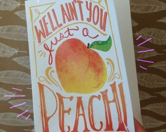 Well Ain't You Just a Peach! PRINTABLE A6 foodie greeting / thank you card