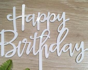 Happy Birthday White Gloss Acrylic Birthday Party Cake Topper