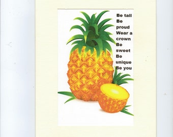 Pineapple card handmade inspirational greeting Be Tall Be proud Be unique all occasions blank card