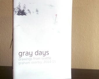 Gray Days: Drawings from Seattle [Sketchbook Zine]
