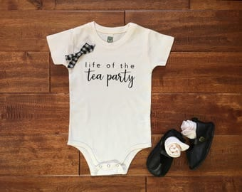 Organic Cotton | Life of the Tea Party © | Infant Bodysuit | Baby Girl | Baby Apparel | Baby Gift | Play Time | Sizes 0-3 to 18-24 Months